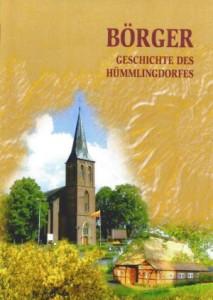 Umfangreiche Sammlung von Informationen über den Hümmlingort Börger - Von Reinhard Rolfes, Hans Geers und Herm. Ubbenjans
